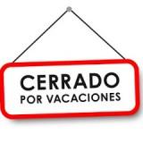 Cerramos por Vacaciones